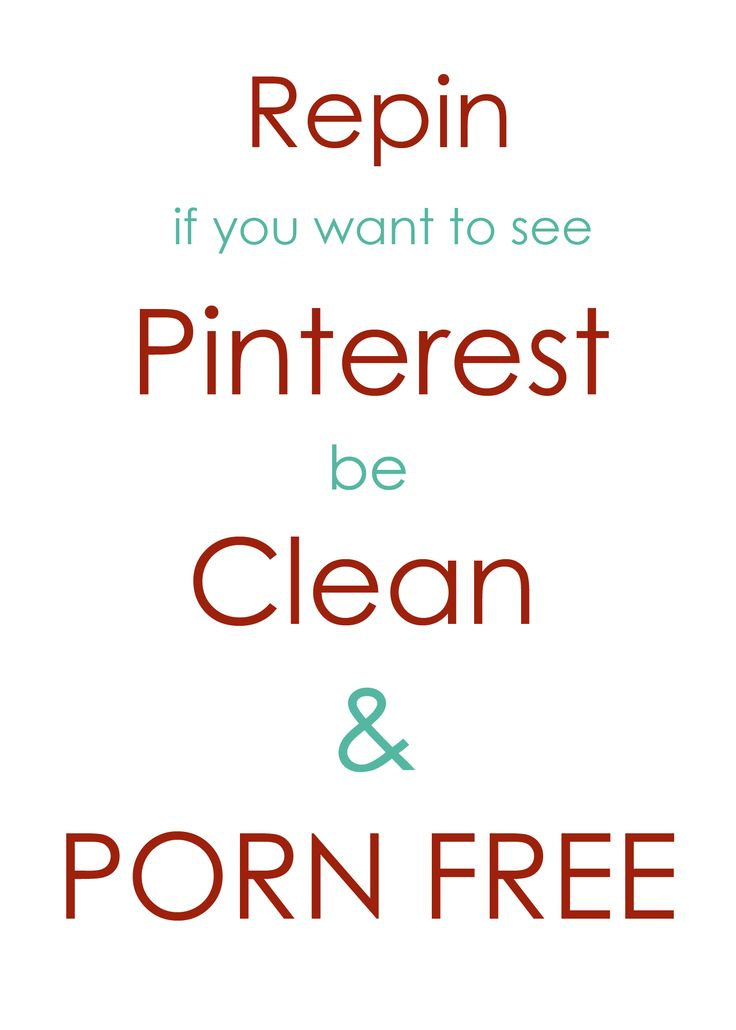A petition to keep Pinterest free from profanity and pornography.  YES