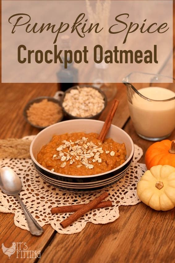 Pumpkin and Spice Crockpot Oatmeal | Pumpkin Spice, Spices ...