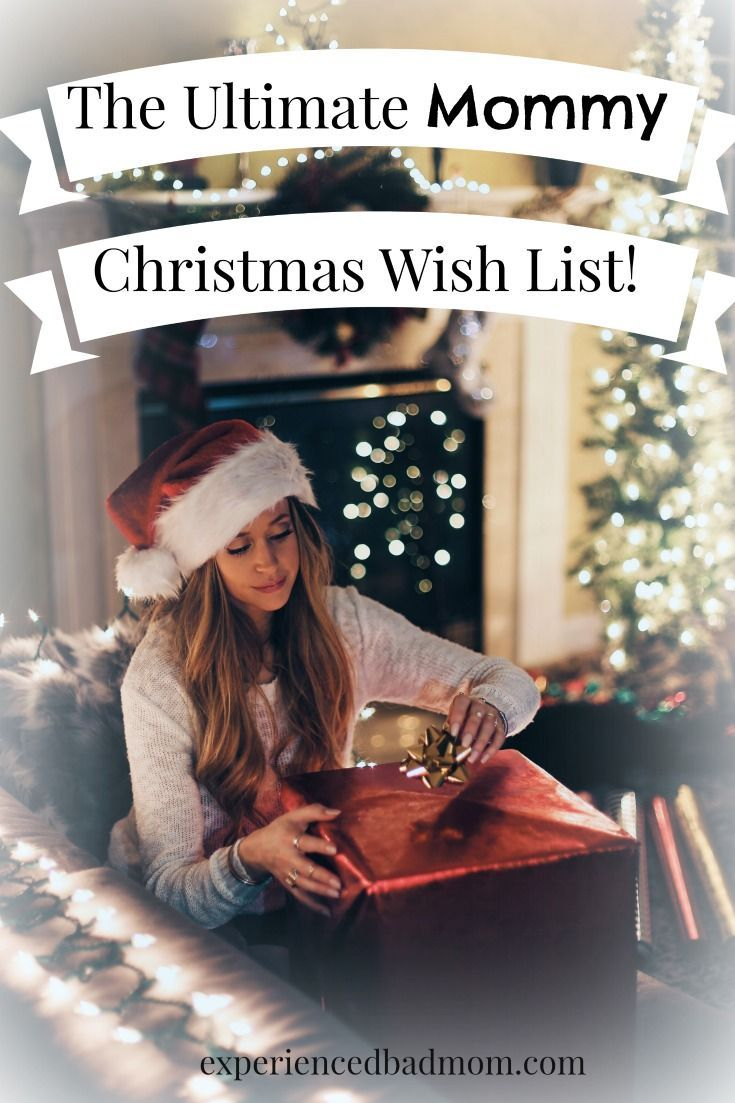 Moms, what gift are you dreaming about this Christmas? I'm sharing this Ultimate Mommy Christmas Wish List to inspire you - and make you laugh!