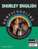 Shurley English Homeschooling Level 3: Grammar Composition: Teacher's Manual by Brenda Shurley http://www.amazon.com/dp/1585610402/ref=cm_sw_r_pi_dp_opgRtb0X19EAYXJR