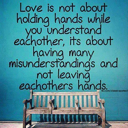 Love is not about holding while you understand each other