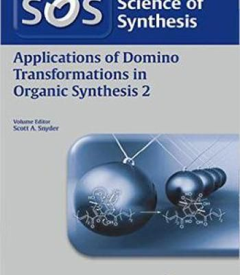 Applications Of Domino Transformations In Organic Synthesis Volume 2 PDF