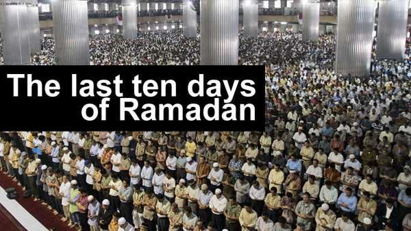 """The Prophet said: """"Whoever prays during the night of Qadr with faith and hoping for its reward will have all of his previous sins forgiven"""" .. / Last Ten Days Of Ramadan - Ramadan - Taraweeh Prayers -"""