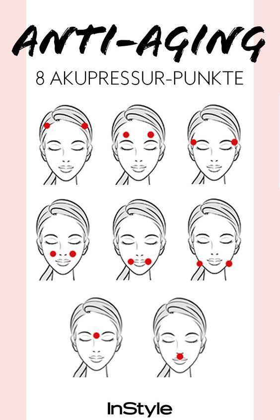 Akupressur gegen Falten: Wenn Sie diese 8 Punkte drücken, wird Ihre Haut immer straffer …   – Schöne Haut – so klappts!
