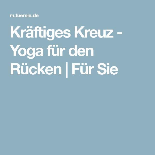 Kräftiges Kreuz - Yoga für den Rücken | Für Sie