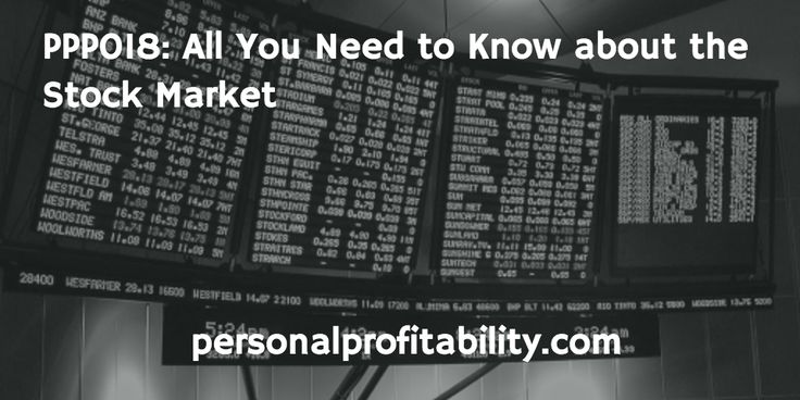 PPP018- All You Need to Know about the Stock Market