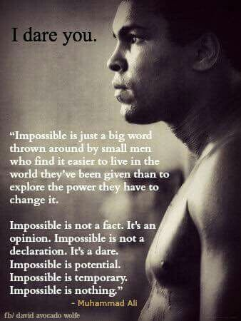 Mohammad Ali...RIP❤ *impossible is nothing* love it