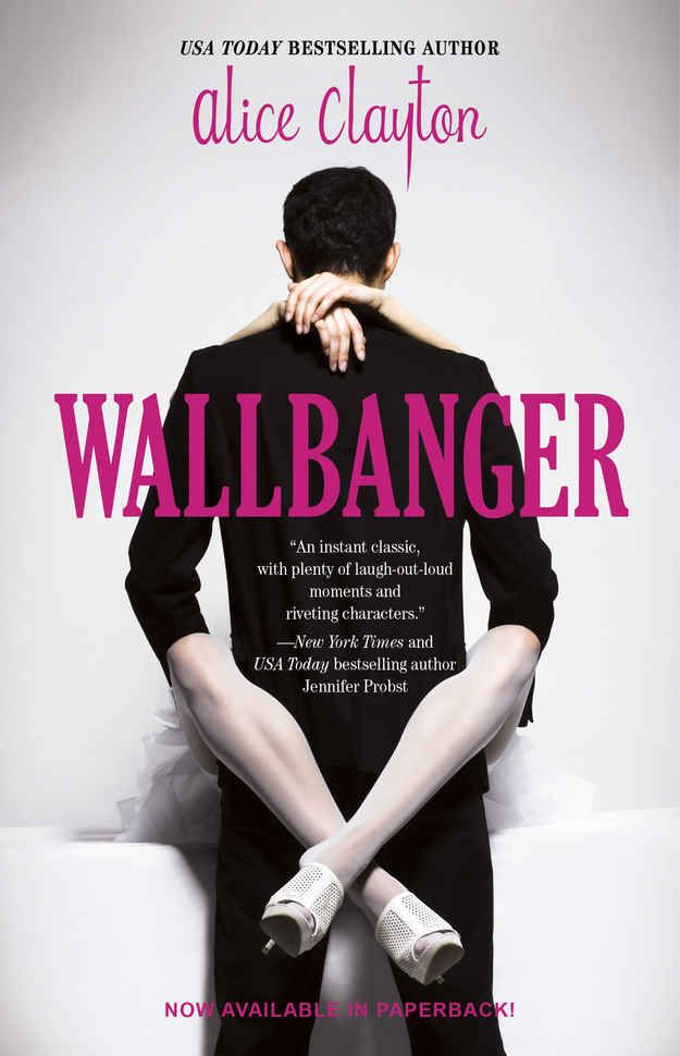 WALLBANGER (Series) by Alice Clayton October 2014 book club book. Total smut and I loved it! Super cheesy though.