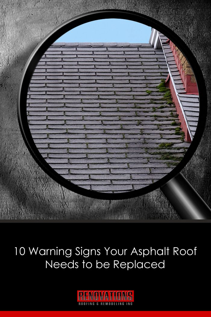 10 Warning Signs Your Asphalt Roof Needs To Be Replaced