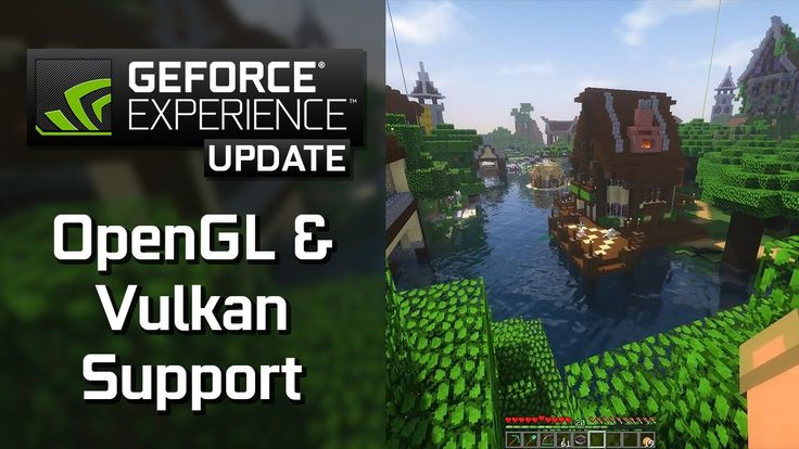 GeForce Experience: The best way to capture Minecraft, Doom and other Vu...