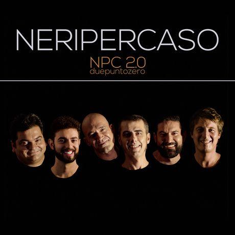 .: Neri Per Caso, uma viagem musical através das vozes:. .: #NeriPerCaso #DuePuntoZero #LuizGomesOtero #Resenhando #SiteResenhando