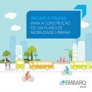 Passo a passo para a Construção de um Plano de Mobilidade Urbana Sustentável | EMBARQ Brasil