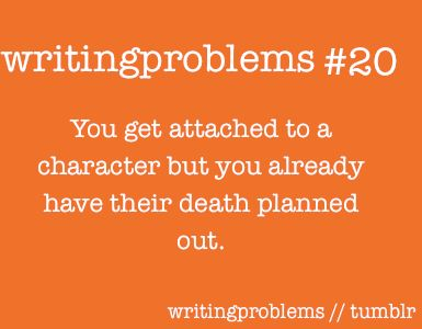 OR You Are Reading a Book But You Can Already Guess Your Favorite Character Will Die Because They're Just So Perfect!