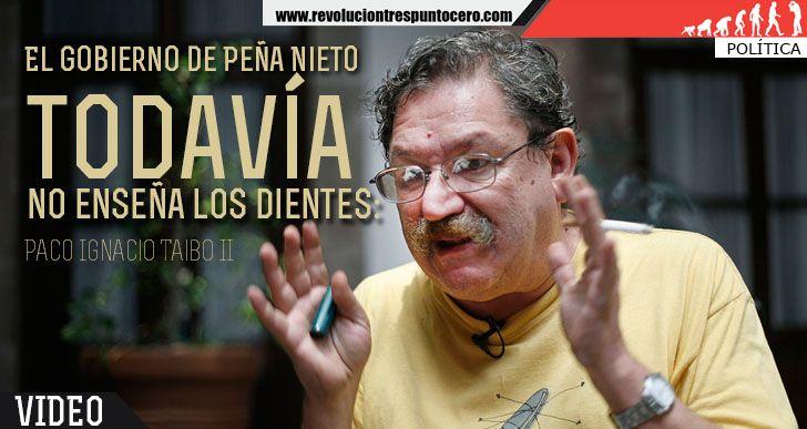 El gobierno de Peña Nieto todavía no enseña los dientes: Taibo II (VIDEO)▶ http://RevolucionTresPuntoCero.com/el-gobierno-de-pena-nieto-todavia-no-ensena-los-dientes-taibo-ii-video