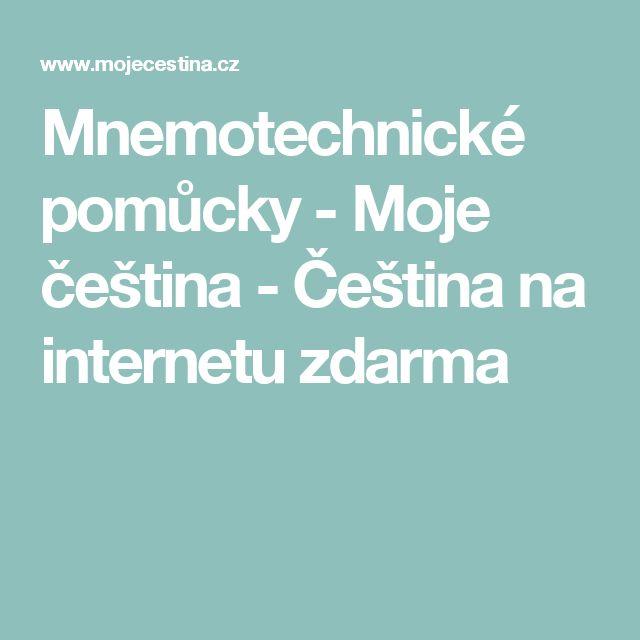 Mnemotechnické pomůcky - Moje čeština - Čeština na internetu zdarma