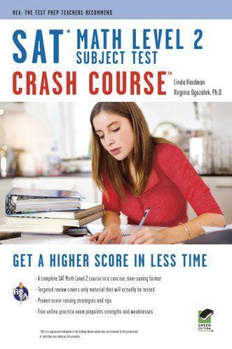 SAT Subject Test™: Math Level 2 Crash Course Book + Online (SAT PSAT ACT (College Admission) Prep)