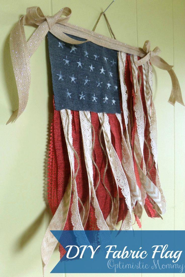 4th of July Crafts - DIY Fabric Flag   Optimistic Mommy