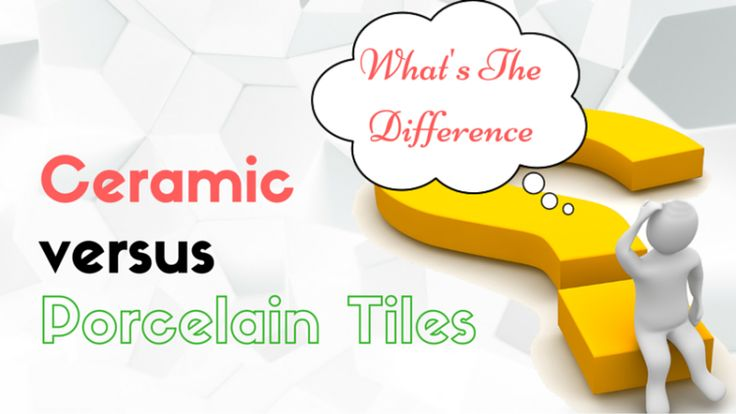 #Ceramic #tiles and #porcelain tile has same properties and Both are made up of fired clay material that is called ceramic. Porcelain tiles are suitable to work even under extreme pressure or weather condition and ceramic tiles are less expensive and they can be shaped or cut down quickly.