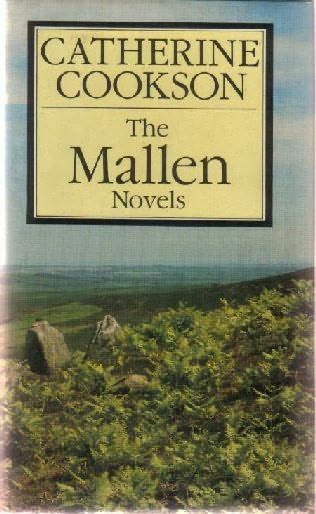 The Mallen Novels  (Mallen Family) by Catherine Cookson