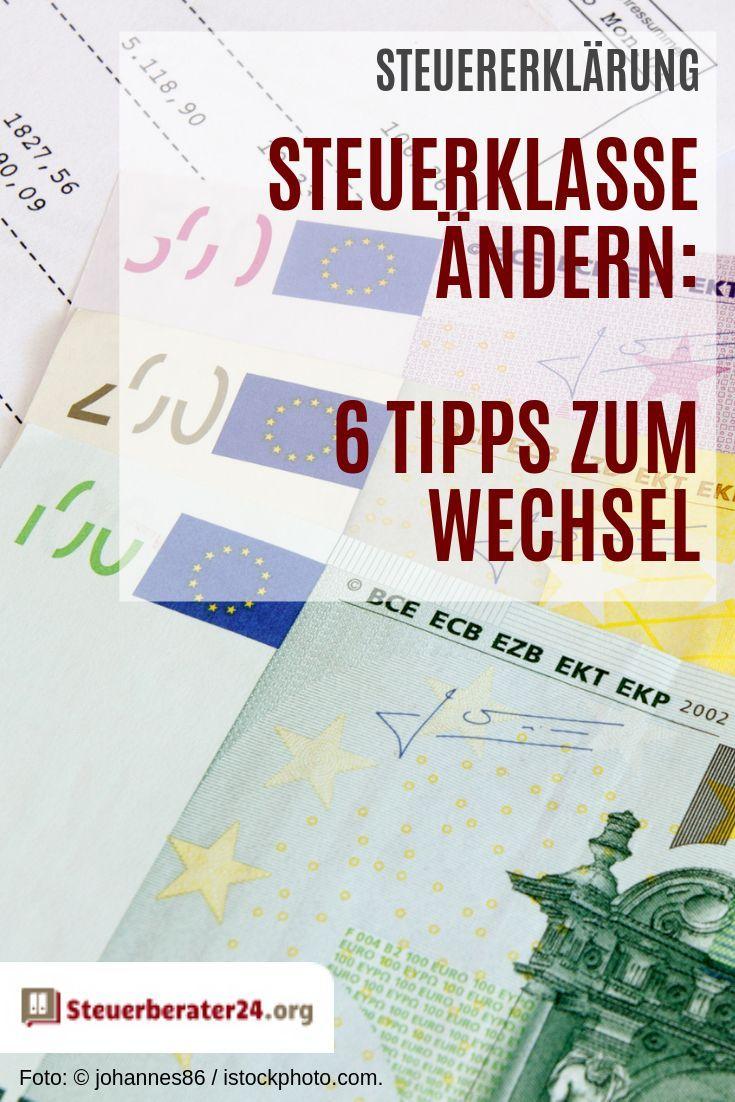 Steuerklasse Andern So Funktioniert Der Wechsel Mit Hilfe Einer Anderung Ihrer Steuerklasse Konnen Sie G Tipps Zum Geld Sparen Finanzen Steuererklarung Tipps