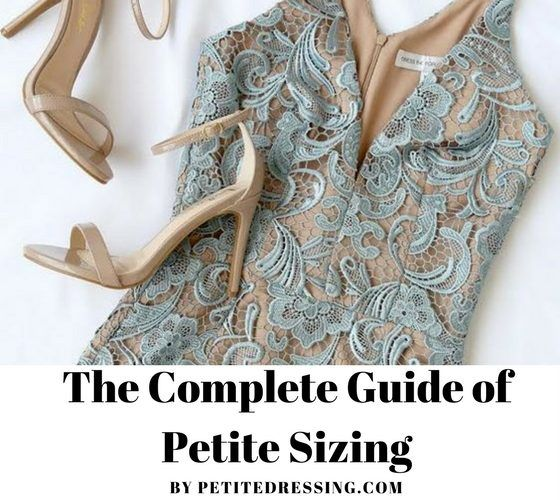 "Petite Sizing Guide Short Girls under 5'4"" Must Read"