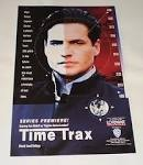 Time Trax 1993-1994 Stars: Dale Midkiff, Elizabeth Alexander, Peter Donat  A cop from the future is sent back to contemporary times to track down fugitives hiding in the past.