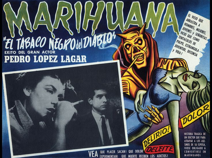 13 alarmist marijuana posters from the 'Reefer Madness' era 1950 A poster for an Argentinian film about a respected surgeon whose wife dies of marijuana addiction.