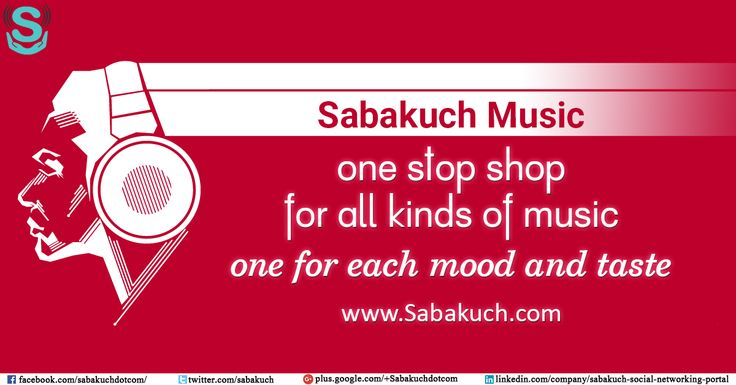 Sabakuch Music one stop shop for all kinds of #music, one for each mood and taste : https://goo.gl/O3GPdT