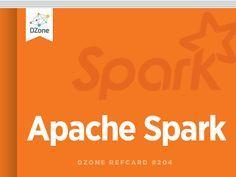 Apache Spark - DZone - Refcardz