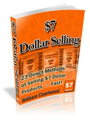 Get rich with $7:23 direct methods of selling $7 products