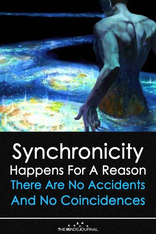 Synchronicity Happens For A Reason — There Are No Accidents