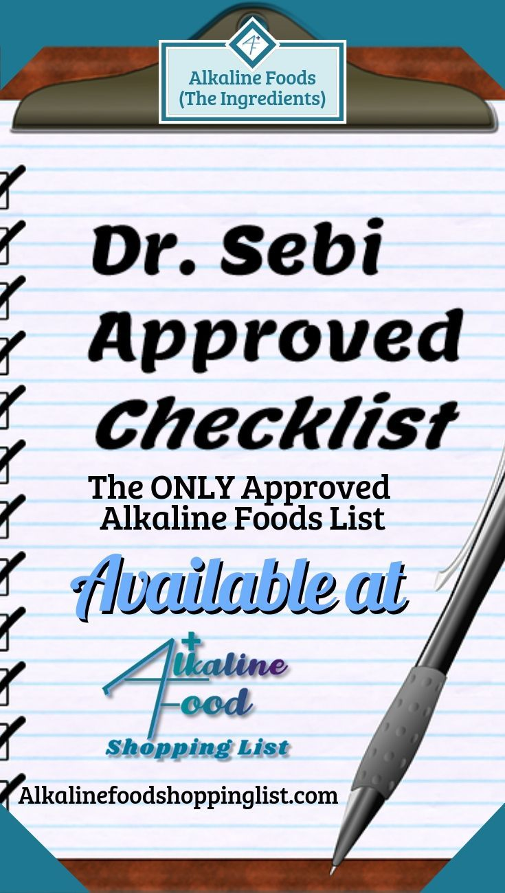 Dr  Sebi Alkaline Foods Guide and Checklist | Learn about real vs