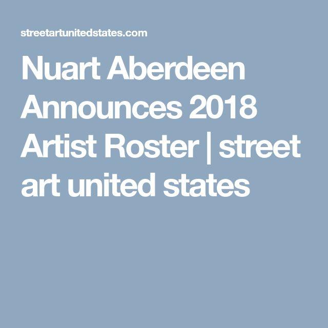Nuart Aberdeen Announces 2018 Artist Roster | street art united states