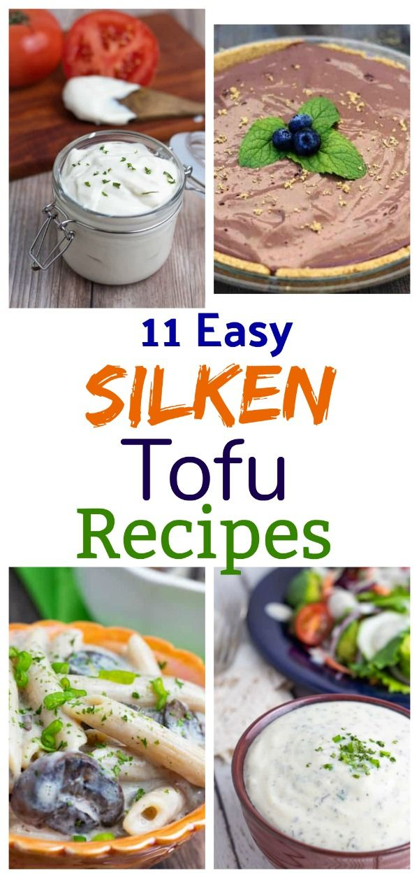 13 Simple Silken Tofu Recipes In 2020 Tofu Recipes Silken Tofu Recipes Tofu Recipes Vegan