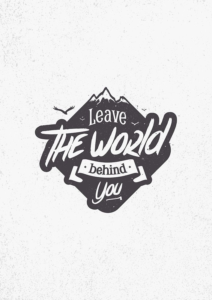 «LEAVE THE WORLD BEHIND YOU» de snevi