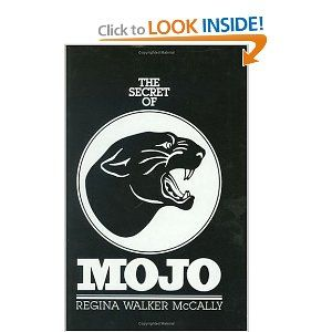 The Secret of Mojo: The Story of the Odessa, Texas, Permian High School Football Team by Regina W. McCally. $20.00. Publisher: Regina Walker Mccally; 1st edition (November 1986). Publication: November 1986