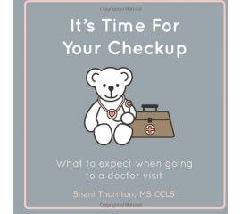 It's Time for Your Checkup: What to Expect When Going to a Doctor Visit