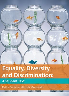 Equality Diversity and Discrimination
