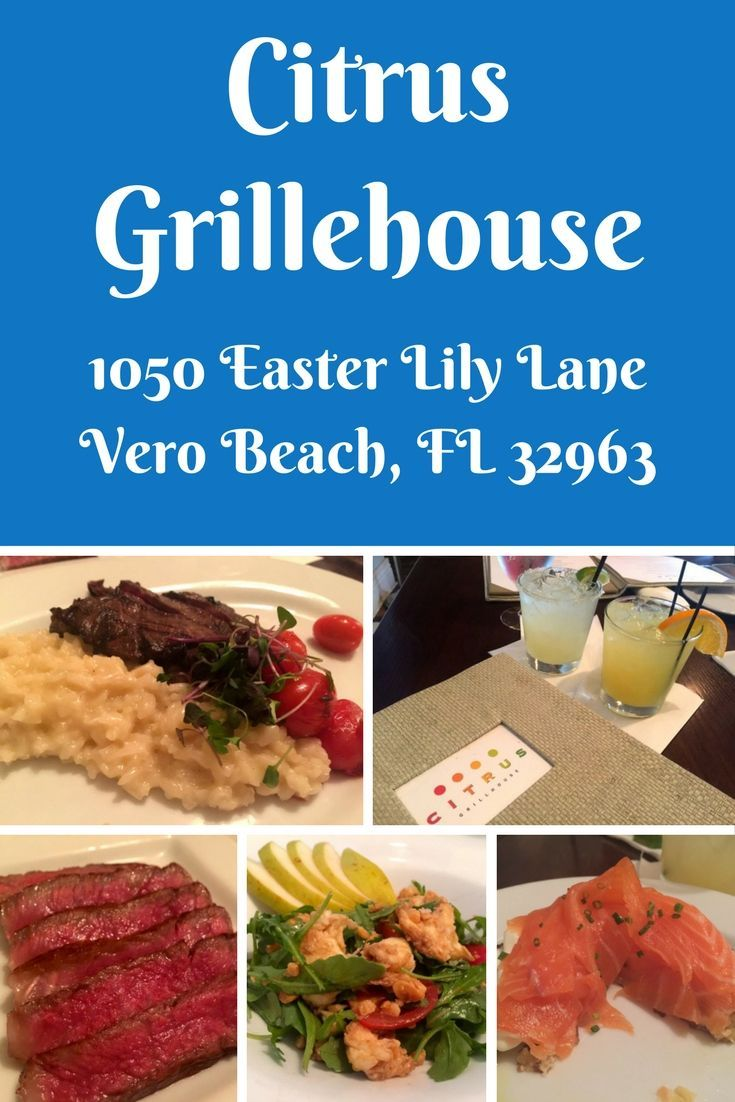 The Citrus Grillhouse in Vero Beach (my town), Florida is definitely one of the best restaurants in town. Spectacular culinary creations are certain to delight all diners.