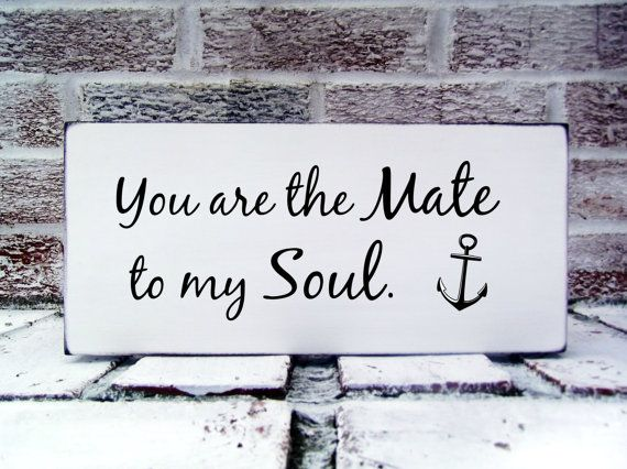 """Nautical anchor wedding signs""""You are the Mate to my Soul"""" New England coastal style wedding signs!"""