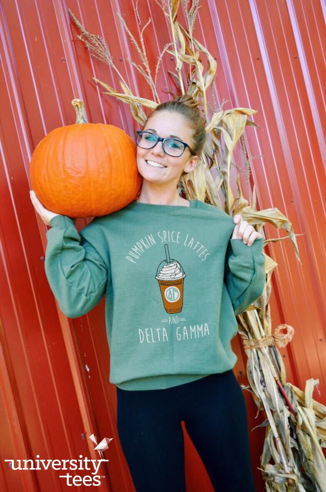 Pumpkin spice lattes & | Delta Gamma | Made by University Tees | universitytees.com