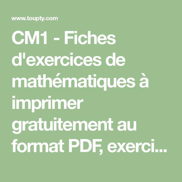 CM1 - Fiches d'exercices de mathématiques à imprimer gratuitement au format PDF, exercices avec ...