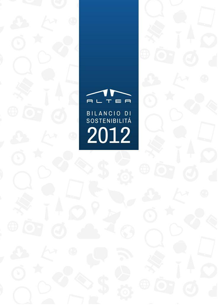 @Altea SpA pubblica il #Bilancio di #Sostenibilità 2012, giunto alla sesta edizione