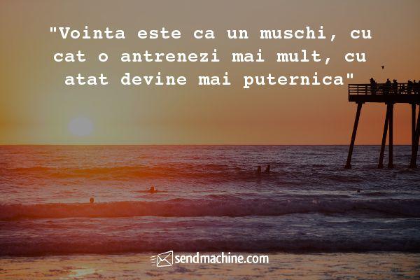 """""""Vointa este ca un muschi, cu cat o antrenezi mai mult, cu atat devine mai puternica"""" ...#citate #sendmahcine"""