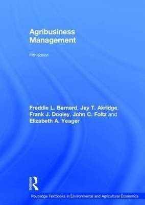 Description: Today's food and agribusiness managers operate in a rapidly changing, highly volatile, international, high technology, consumer-focused world. Agribusiness Management helps prepare students and managers for a successful career in this new world of food and fiber production and marketing. This text uses four specific approaches to help readers develop and enhance their capabilities as agribusiness managers.