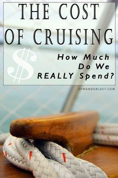 How much does it REALLY cost  to live on a boat and sail the Caribbean? You'll be surprised!! SV Wanderlust Sailing Blog