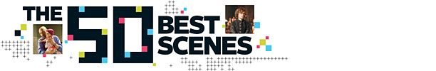 ----SPOILERS----The 50 Best TV Scenes of the Past Year | EW.com----SPOILERS----