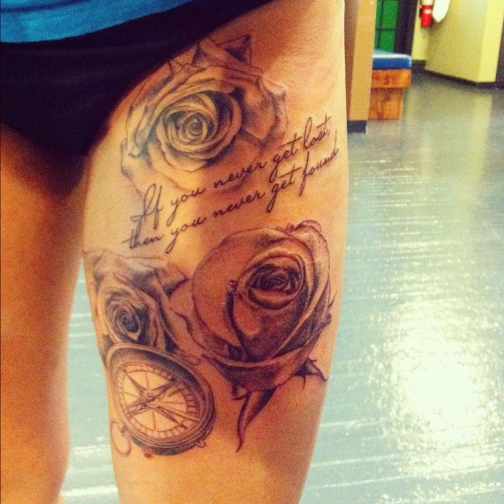 Upper Thigh Roses And Quote Tattoo: Roses And Compass On Thigh
