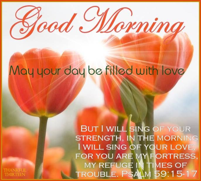 Psalm 59 16 17 But I Will Sing Of Your Strength Yes I: Good Morning Board