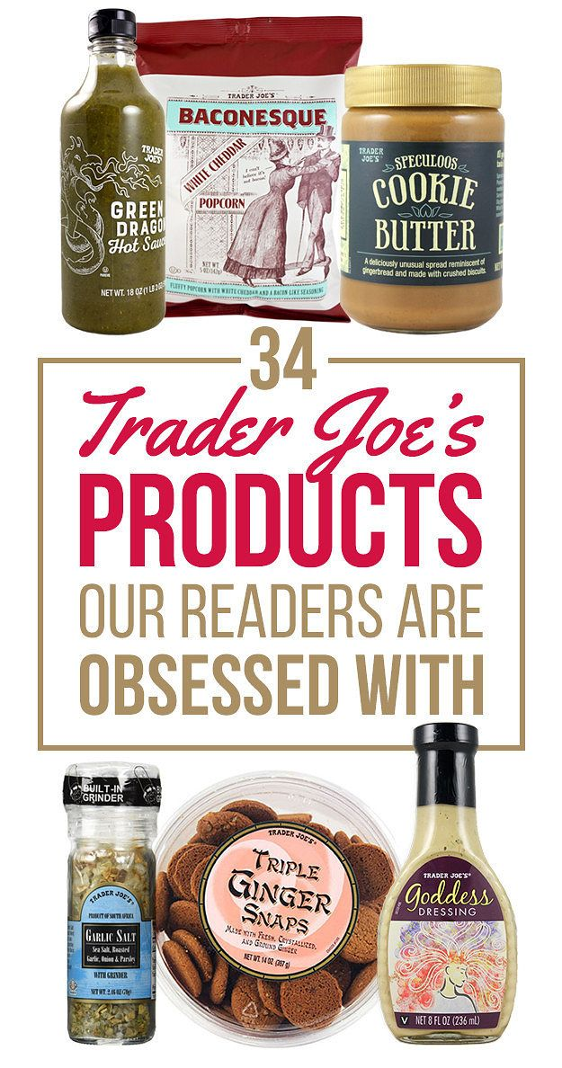 34 Trader Joe's Products Our Readers Are Obsessed With
